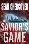 Savior's Game, The | Chercover, Sean | Signed First Edition Book