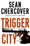 Trigger City | Chercover, Sean | Signed First Edition Book