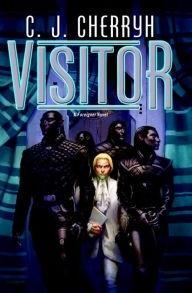 Visitor by C.J. Cherryh