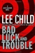 Bad Luck and Trouble | Child, Lee | Signed First Edition Book