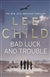 Bad Luck and Trouble | Child, Lee | Signed First Edition UK Book