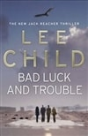 Bad Luck and Trouble | Child, Lee | Signed 1st Edition UK Trade Paper Book