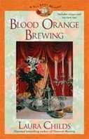 Blood Orange Brewing | Childs, Laura | First Edition Book
