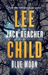Child, Lee | Blue Moon | Signed First Edition Copy