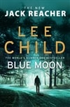 Child, Lee | Blue Moon | Signed UK First Edition Copy