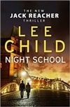Child, Lee | Night School | Signed First UK Edition Book