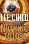 Nothing to Lose | Child, Lee | Signed First Edition Book
