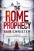 Rome Prophecy, The | Christer, Sam | Signed First Edition Book