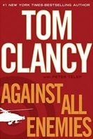 Against All Enemies | Clancy, Tom | First Edition Book