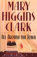 All Around the Town | Clark, Mary Higgins | Signed First Edition Book