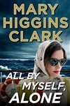 All By Myself Alone | Clark, Mary Higgins | Signed First Edition Book