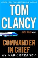 Commander In Chief | Greaney, Mark (as Clancy, Tom) | Signed First Edition Book