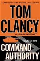 Command Authority | Greaney, Mark (as Clancy, Tom) | Signed First Edition Book