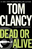 Dead or Alive | Clancy, Tom & Blackwood, Grant | Double-Signed 1st Edition