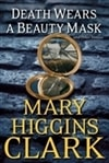 Death Wears a Beauty Mask | Clark, Mary Higgins | Signed First Edition Book
