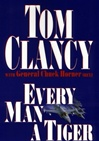 Every Man a Tiger | Clancy, Tom | Signed First Edition Book