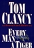 Every Man a Tiger | Clancy, Tom | Double-Signed 1st Edition