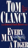 Every Man a Tiger | Clancy, Tom | Signed 1st Edition UK Trade Paper Book