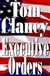 Executive Orders | Clancy, Tom | Signed First Edition Book