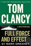 Clancy, Tom & Greaney, Mark - Full Force and Effect (Signed First Edition)