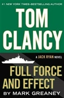 Full Force and Effect | Greaney, Mark (as Clancy, Tom) | Signed First Edition Book
