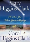 Clark, Mary Higgins - He Sees You When You're Sleeping (Signed First Edition)