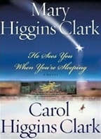 He Sees You When You're Sleeping | Clark, Mary Higgins & Clark, Carol Higgins | Double-Signed 1st Edition