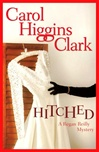 Hitched | Clark, Carol Higgins | Signed First Edition Book