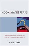 Clark, Matt - Hook Man Speaks