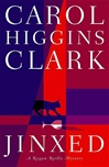 Jinxed | Clark, Carol Higgins | Signed First Edition Book