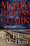 Just Take My Heart | Clark, Mary Higgins | Signed First Edition Book