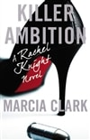 Killer Ambition | Clark, Marcia | Signed First Edition Book