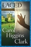 Clark, Carol Higgins - Laced (Signed First Edition)