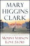 Mt. Vernon Love Story | Clark, Mary Higgins | Signed First Edition Book