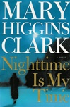 Nighttime Is My Time | Clark, Mary Higgins | Signed First Edition Book