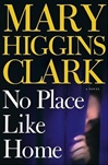 No Place Like Home | Clark, Mary Higgins | Signed First Edition Book