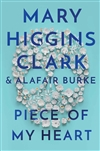 Clark, Mary Higgins & Burke, Alafair | Piece of My Heart | Double Signed First Edition Copy