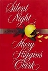 Silent Night | Clark, Mary Higgins | Signed First Edition Book