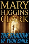 Shadow of Your Smile, The | Clark, Mary Higgins | Signed First Edition Book