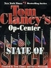 Tom Clancy's Op-Center State of Siege by Tom Clancy, Steve Pieczenik, and Jeff Rovin (1st Paperback)