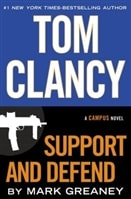 Support and Defend | Greaney, Mark (as Clancy, Tom) | Signed First Edition Book