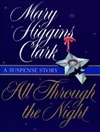 All Through the Night | Clark, Mary Higgins | Signed First Edition Book