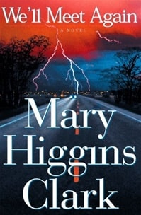We'll Meet Again | Clark, Mary Higgins | Signed First Edition Book