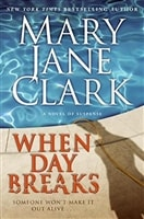 When Day Breaks | Clark, Mary Jane | Signed First Edition Book