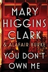 You Don't Own Me | Clark, Mary Higgins & Burke, Alafair | Double Signed First Edition Book