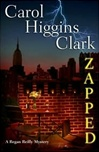 Zapped | Clark, Carol Higgins | Signed First Edition Book