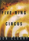 Cleary, Jon - Five-Ring Circus  (First Edition)
