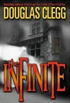 Infinite, The | Clegg, Douglas | Signed First Edition Book