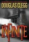 Clegg, Douglas | Infinite, The | Signed First Edition Book