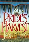 Cleary, Jon - Prides Harvest  (First Edition)